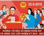 Một số điểm mới trong công tác bầu cử đại biểu Quốc hội khóa XIV và đại biểu Hội đồng nhân dân các cấp nhiệm kỳ 2016-2021