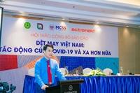 """Hội thảo công bố báo cáo """"Dệt may Việt Nam Tác động của Covid-19 và xa hơn nữa"""""""
