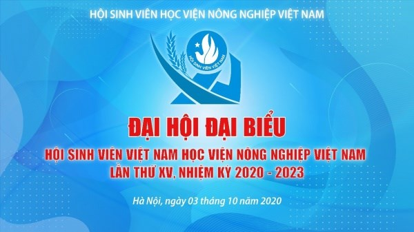 Đại hội Đại biểu Hội Sinh viên Học viện Nông nghiệp Việt Nam lần thứ XV