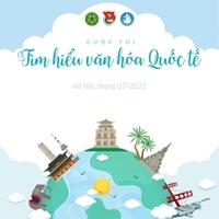 """Kết quả Cuộc thi """"Tìm hiểu văn hóa quốc tế"""" năm 2021"""