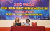 Tương lai của ngành thư viện và nghề thư viện