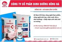 Công ty cổ phần dinh dưỡng Hồng Hà - Hà Nam thông báo tuyển dụng