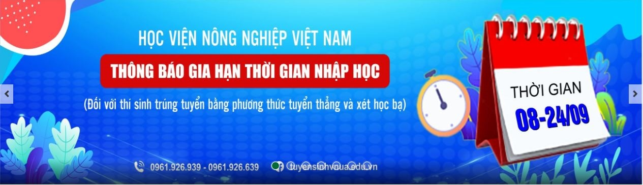Học viện Nông nghiệp Việt Nam thông báo gia hạn kế hoạch nhập học từ ngày 08 – 24 09 2021