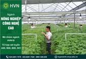 Nông nghiệp công nghệ cao - Ngành cơ hội việc làm rộng mở